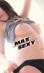 MAX SEXY