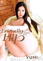 フレンドリーヒップ ~Friendly Hip~ YUMI