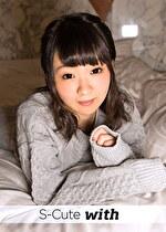 S-Cute with しずく(24) 恥ずかしがりやな少女のハメ撮りH