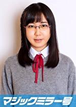 かな(18)女子◯生 マジックミラー号 初めてのおちんちん研究!かわいいお顔にぶっかけ!